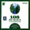 108 Om Chants