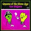 Era Vulgaris, Queens of the Stone Age