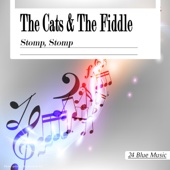The Cats And The Fiddle - Stomp, Stomp artwork