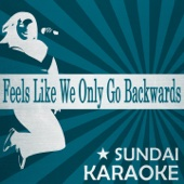 Feels Like We Only Go Backwards (Karaoke Version) [Originally Performed By Tame Impala]