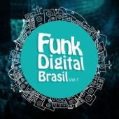 Funk Digital Brasil, Vol. 1