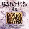 Bang Go the Bells, Babylon A.D.