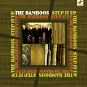 Step It Up - The Bamboos