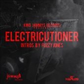 Electricutioner (Intros By Fuzzy Jones)
