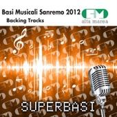 Basi musicali Sanremo 2012 (Versione karaoke)