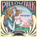 PillowTalk The Real Thing