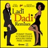 Ladi Dadi - Autoerotique Remix