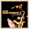 The Definitive Grover Washington, Jr. - the Elektra Years ジャケット写真