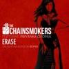 Erase (Samantha Ronson Remix) [feat. Priyanka Chopra] - Single, The Chainsmokers
