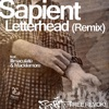 Letterhead (Remix) [feat. Illmaculate & Macklemore] - Single, Sapient
