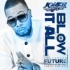 Blow It All (feat. Future) - Single, Tha Joker