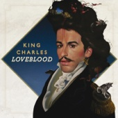 LoveBlood - King Charles