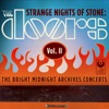 Strange Nights of Stone: The Bright Midnight Archives Concerts, Vol. II (Live), The Doors