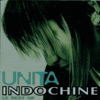 Unita (Le best of), Indochine