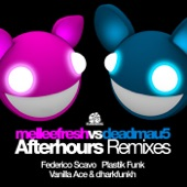 Afterhours (The Remixes) (Melleefresh vs. deadmau5) - Single