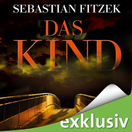 Das Kind - Sebastian Fitzek mp3 listen download