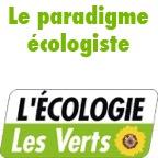 Le paradigme écologiste - L'écologie, les Verts, les podcast