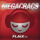 Els Megacracs De Flaix FM