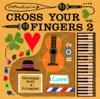 Introducing Cross Your Fingers, Vol. 2 ジャケット写真