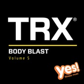 TRX Body Blast, Vol. 5