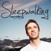 Sleepwalking - Single, Peter Hollens