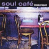 Soul Cafe - Miracle