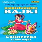 Calineczka i Inne Bajki