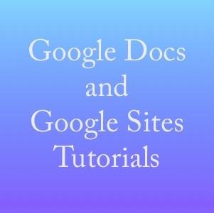 Google Docs and Google Sites Tutorials