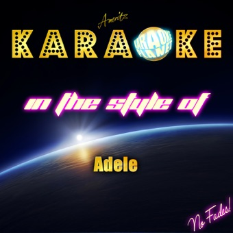 Karaoke (In the Style of Adele) – Ameritz Karaoke Planet