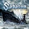 World War Live - Battle of the Baltic Sea, Sabaton