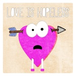 Love Is Hopeless