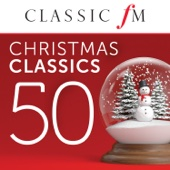 50 Christmas Classics (By Classic FM)