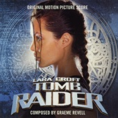 Tomb Raider Main Titles - Graeme Revell