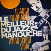 Django Reinhardt & Tchan-Tchou Vidal - Le meilleur du jazz manouche : Django Reinhardt & Tchan-Tchou Vidal illustration