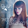 Moving Forward (feat. Basscatz) - Single, Ruth Koleva