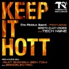 Keep It Hott (feat. Garth Culti-Vader & Tech N9NE), The Middle Agent