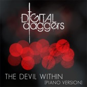The Devil Within (Piano Version) - Digital Daggers