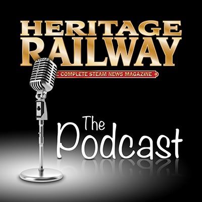 Heritage Railway Magazine Podcast