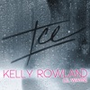Ice (feat. Lil Wayne) - Single, Kelly Rowland