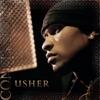 Usher - Yeah! (feat. Lil Jon & Ludacris)