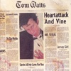 Heartattack and Vine, Tom Waits
