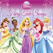 Disney Princess - Fairy Tale Songs