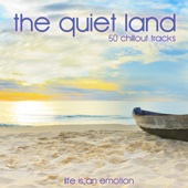 The Quiet Land (50 Chillout Tracks)