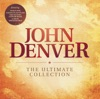 The Ultimate Collection, John Denver