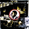 In The Still Of The Night  - Charlie Parker