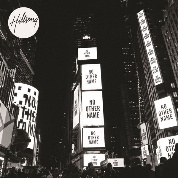 All Things New  by Hillsong Worship