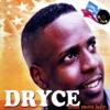 Dryce