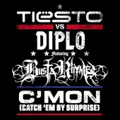 C'Mon (Catch 'Em By Surprise) [Tiësto vs. Diplo] {feat. Busta Rhymes} - Single