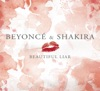 Beautiful Liar - Single, Beyoncé & Shakira