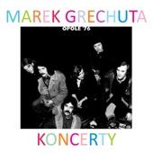 Marek Grechuta - koncerty. Opole '76